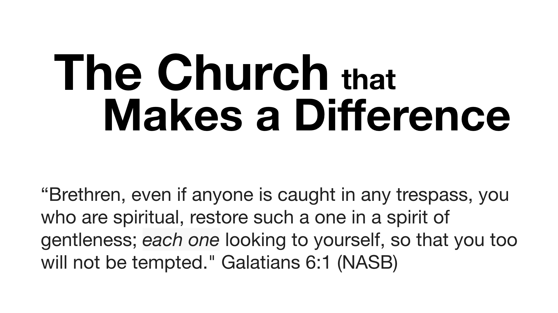The Church that Makes a Difference
