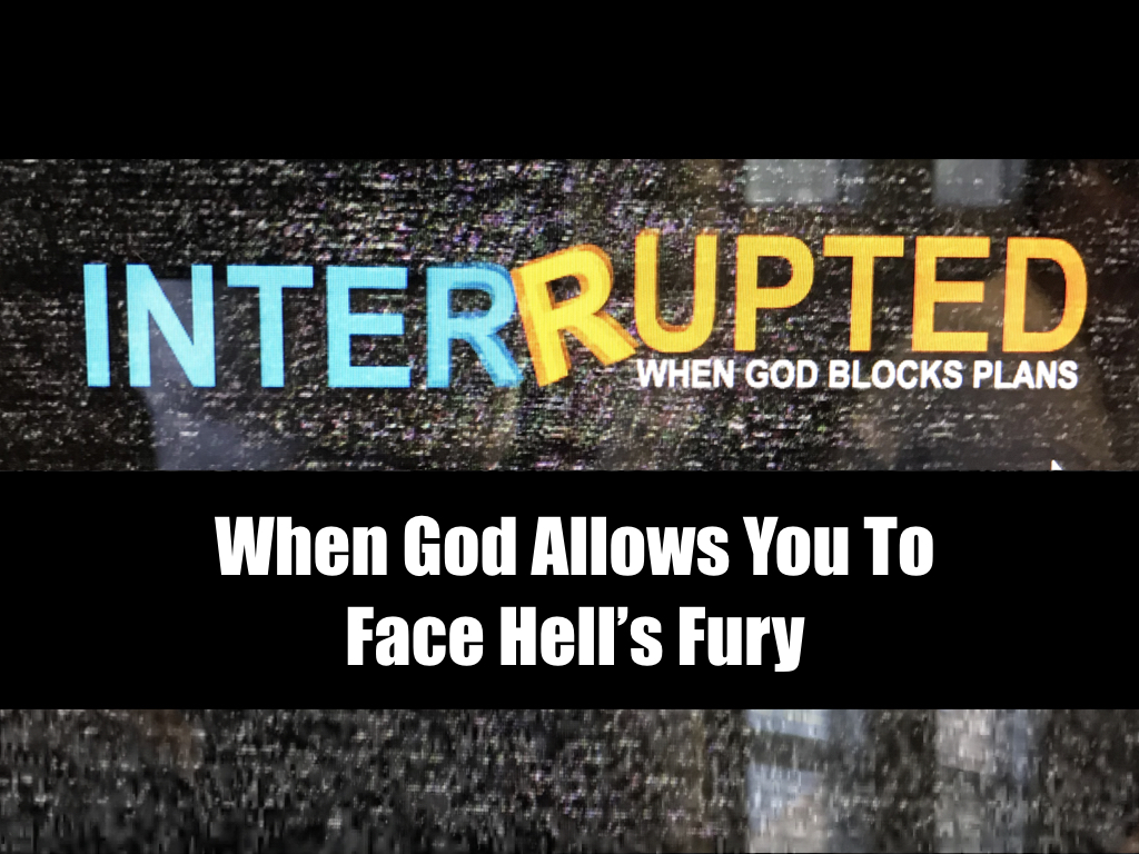 When God Allows You To Face Hell